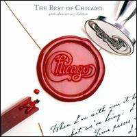 The Best of Chicago: 40th Anniversary Edition - Chicago