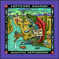 Aquatic Hitchhiker - Leftover Salmon