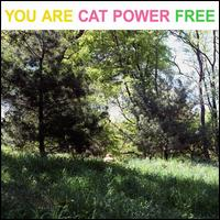 You Are Free - Cat Power