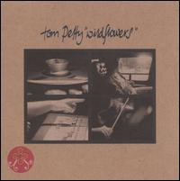 Wildflowers - Tom Petty
