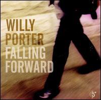 Falling Forward - Willy Porter