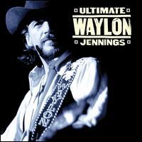 Ultimate Waylon Jennings - Waylon Jennings