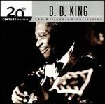 20th Century Masters: the Best of B.B. King-the Millennium Collection