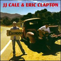 The Road to Escondido - J.J. Cale/Eric Clapton