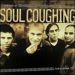 Lust in Phaze: The Best of Soul Coughing