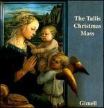The Tallis Christmas Mass