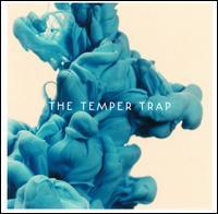 The Temper Trap  - The Temper Trap