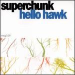 Hello, Hawk