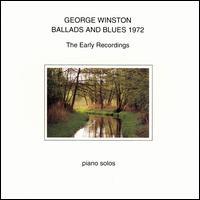 Ballads and Blues 1972 - George Winston