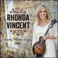 Sunday Mornin' Singin': Live! - Rhonda Vincent