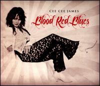 Blood Red Blues - Cee Cee James