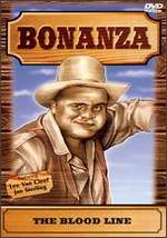 Bonanza: The Blood Line