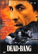 Dead Bang - John Frankenheimer