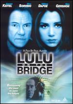 Lulu On The Bridge - Paul Auster