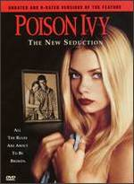 Poison Ivy: the New Seduction (Unrated & Rated Versions)