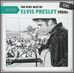 Setlist: The Very Best of Elvis Presley (1950s) Live
