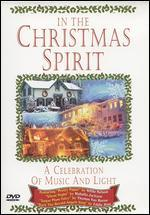 In the Christmas Spirit: A Celebration of Music and Light