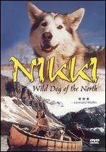 Nikki - Wild Dog of the North - Don Haldane; Jack C. Couffer