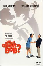 What About Bob? - Frank Oz