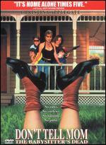 Don't Tell Mom The Babysitter's Dead - Stephen Herek