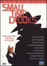 Small Time Crooks - Woody Allen