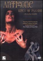 Antigone: Rites of Passion