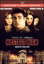 Hostage High [Director's Uncut Version]