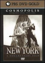 New York, Episode 5: 1919-1931 - Cosmopolis