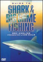 Guide to Shark & Big Game Fishing