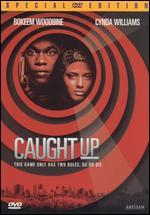 Caught Up [Dvd]