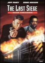 The Last Siege: Never Surrender