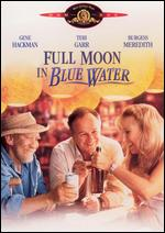 Full Moon in Blue Water - Peter Masterson