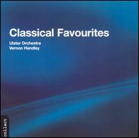 Classical Favourites - Ulster Orchesta/Vernon Handley