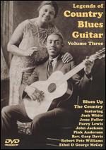 Legends of Country Blues Guitar, Vol. 3: Blues Up the Country