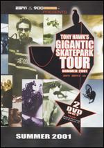 Tony Hawk's Gigantic Skatepark Tour: Summer 2001 [2 Discs]