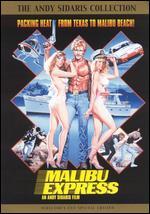 Malibu Express - Andy Sidaris