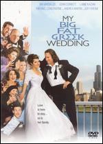 My Big Fat Greek Wedding - Joel Zwick