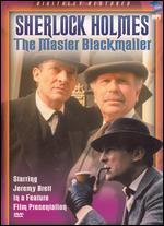 Sherlock Holmes: The Master Blackmailer