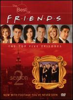 The Best of Friends: Season 2-the Top 5 Episodes