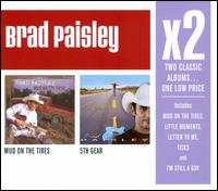 Mud On the Tires/5th Gear - Brad Paisley