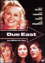 Due East - Helen Shaver