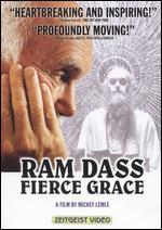Ram Dass: Fierce Grace