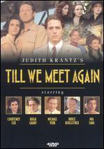 Judith Krantz's Till We Meet Again
