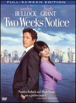 Two Weeks Notice [P&S]