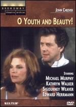 O Youth and Beauty