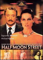 Half Moon Street - Bob Swaim