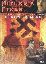 Hitler's Fixer -