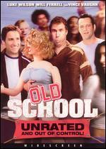 Old School Unrated and Out of Control
