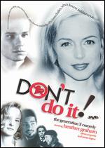 Don't Do It - Eugene Hess