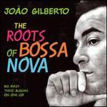The Roots Of Bossa Nova